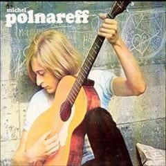 Polnareff, Michel - Sous Quelle Etoile Quis J