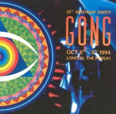 Gong - 25 Th Anniversary Birthday