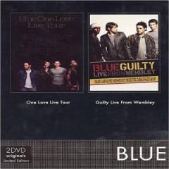Blue - Guilty Live Tour/One Love