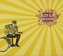 Slidin' Slim - One Man Riot