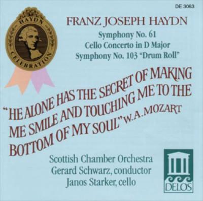 Haydn, J. - Symphonie 61 & 103/Cellok