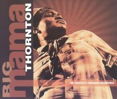 Thornton, Big Mama - Complete Vanguard Rec