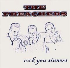 Preachers - Rock You Sinners!