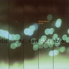 Phase Selector Sound - Disassemble Dub