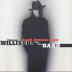 Willisohn, Christian - Heart Broken Man