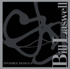 Laswell, Bill - Invisible Design Ii