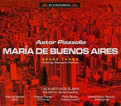 Piazzolla, Astor - Maria De Buenos Aires