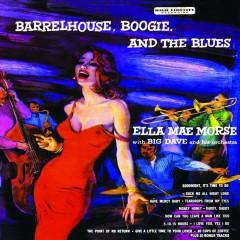 Morse, Ella Mae - Barrelhouse, Boogie & The