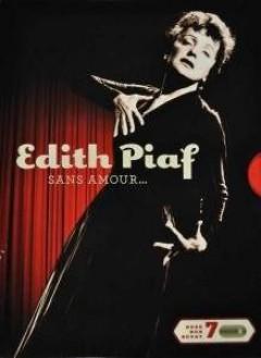 Piaf, Edith - Sans Amour...  Dvd+Cd