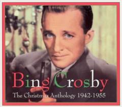 Crosby, Bing - Christmas Anthology