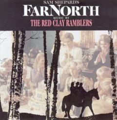 Red Clay Ramblers - Far North