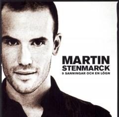 Martin Stenmarck - Nio sanningar och en lögn