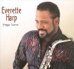 Harp, Everette - First Love