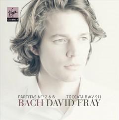 Bach, J. S. - Partita Bwv 826, 830/Tocc