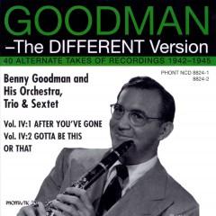 Goodman, Benny - Different Version Vol.4