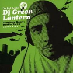 DJ Green Lantern - Conspiracy Theory:Invasio