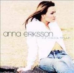 Anna Eriksson - Kun Katsoit Minuun