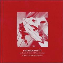 Kirchner & Schumann - Streichquartette