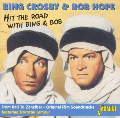 Crosby, Bing & Bob Hope - Hit The Road With Bing&Bo
