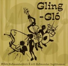 Bjork & Trio Guomundar In - Gling Glo