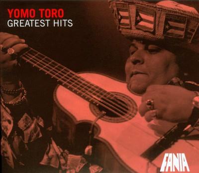 Toro, Yomo - Greatest Hits