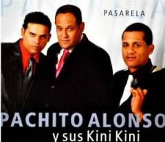 Alonso, Pachito Y Sus Kin - Pasarela