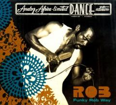 Rob - Funky Rob Way