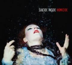 Suicide Inside - Homicide + Genocide