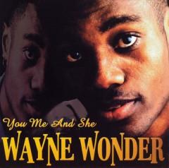 Wonder, Wayne - You Me And She