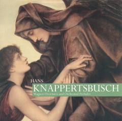 Wagner, R. - Overtures & Orchestral Pr