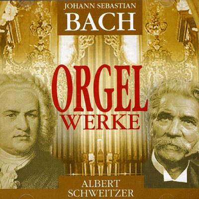 Bach, J.S. - Orgelwerke