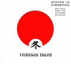 Tangerine Dream - Winter In Hiroshima