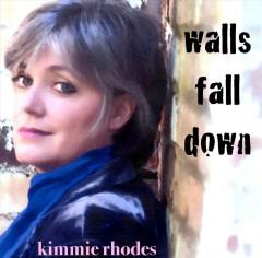 Rhodes, Kimmie - Walls Fall Down