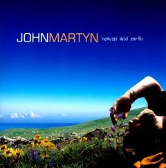 Martyn, John - Heaven & Earth