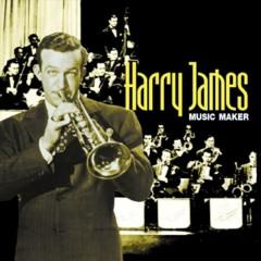 James, Harry - Music Maker