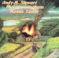Stewart/Cunningham/Lunny - Fire In The Glen