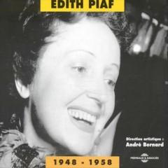Piaf, Edith - Edith Piaf 1948 1958