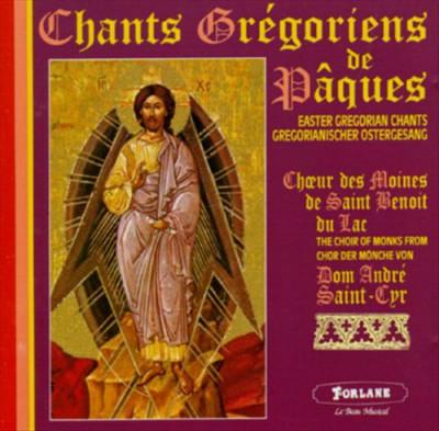 Gregorian Chant - Chant De Paques