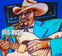 Rush, Otis - West Chicago Blues