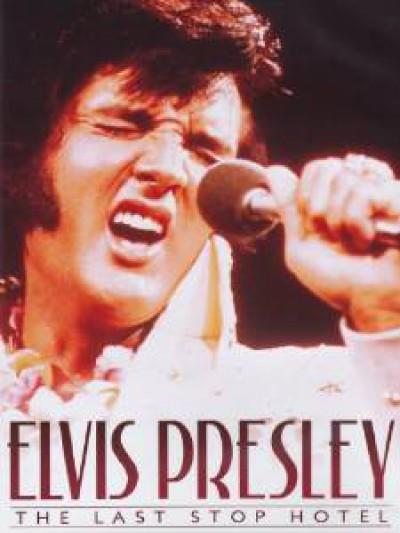 Presley, Elvis - Last Stop Hotel