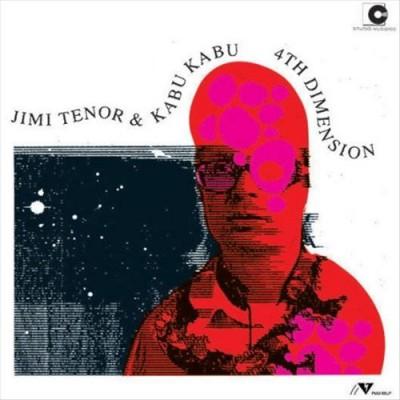 Jimi Tenor & Kabu Kabu - 4 Th Dimension