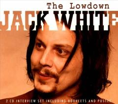 White, Jack - Lowdown