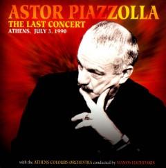 Piazzolla, Astor - Last Concert