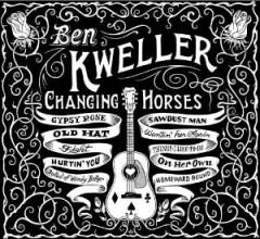 Kweller, Ben - Changing Horses