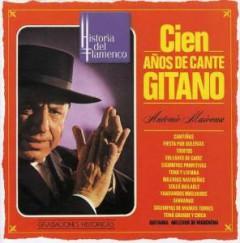 Mairena, Antonio - Cien Anos De Cante Gitano
