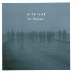 Mogwai - Les Revenants Soundtrack