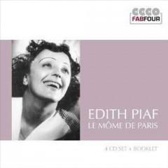 Piaf, Edith - Le Mome De Paris