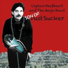 Captain Beefheart - Son Of Dust Sucker