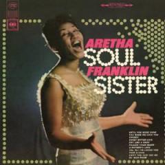 Franklin, Aretha - Soul Sister =Remastered=