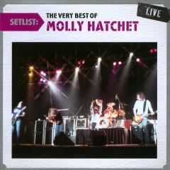 Molly Hatchet - Setlist: Very Best Of